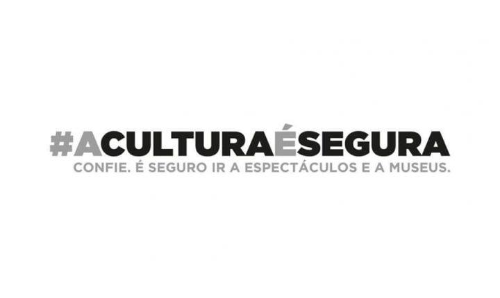 """Campanha """"A Cultura é Segura"""""""